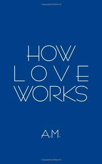 How Love Works