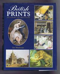 British Prints: Dictionary and Price Guide