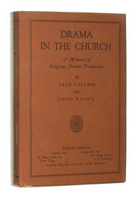 Drama in the Church: A Manual of Religious Drama Production