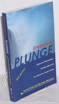 image of Zimbabwe's plunge:  Exhausted nationalism, neoliberalism and the search for social justice. New edition