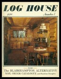 LOG HOUSE - Number 7 - Spring 1980
