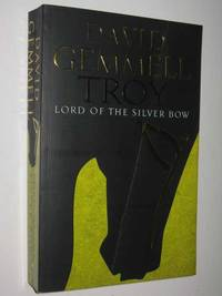 Lord of the Silver Bow - Troy Series #1