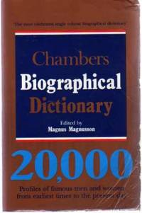 Chambers Biographical Dictionary by  Magnus (editor) Magnusson - Paperback - Fifth Edition - 1990 - from YesterYear Books and Biblio.com