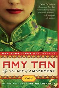 The Valley of Amazement by Amy Tan - 2014