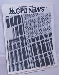 image of GPU News [vol. 4, #2] November 1974: GAA Center Burned and Looted