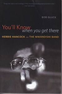 image of You'll Know When You Get There.  Herbie Hancock and the Mwandishi Band  [SIGNED]