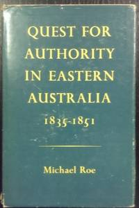 Quest for Authority in Eastern Australia, 1835-1851.