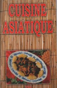 Cuisine asiatique ( 50 recettes )