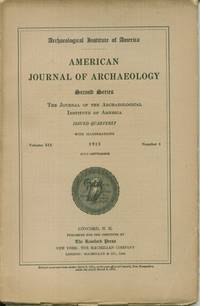 American Journal of Archaeology, Second Series, Annual Reports, July - September 1915, Volume XIX, Number 3