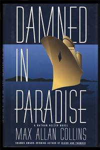 Damned in Paradise by  Max Allan Collins  - First Edition  - 1996  - from Parigi Books, ABAA/ILAB (SKU: 6605)