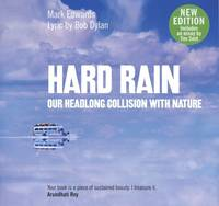 Hard Rain: Our Headlong Collision with Nature