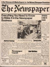 image of The Newspaper: Everything You Need to Know to Make It in the Newspaper Business