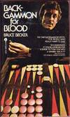 image of Backgammon for Blood: A Handbook for Anyone Who Wants to Win
