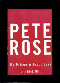 My Prison Without Bars by  Rick  Pete;  Hill - 1st Edition 1st Printing - 2004 - from Granada Bookstore  (Member IOBA) and Biblio.com