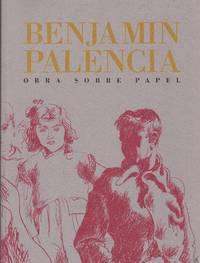 Benjamin Palencia. Obra Sobre Papel