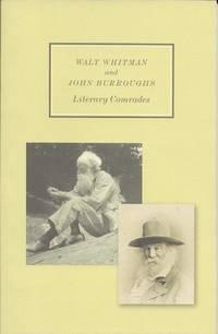 Walt Thitmand and John Burroughs Literary Companions by Ronald Patkus, Edward Renehan Jr., Jeff...