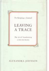 image of Leaving a Trace On Keeping a Journal