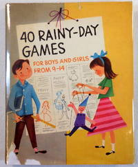 Forty Rainy-Day Games for Boys and Girls