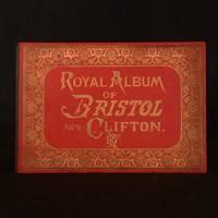 Royal Album of Bristol and Clifton
