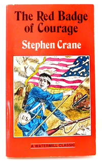 The Red Badge of Courage (Watermill Classic)
