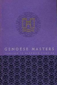 Genoese Masters : Cambiaso to Magnasco 1550-1750