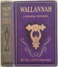 Wallannah : a colonial romance