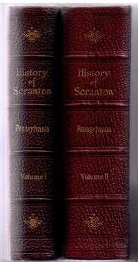History of Scranton and Its People, Two Volume Set