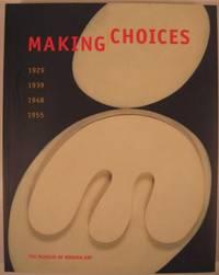 MAKING CHOICES: 1929 1939 1948 1955