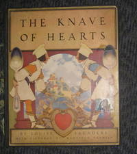 The Knave of Hearts. With pictures by Maxfield Parrish