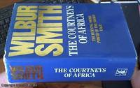 image of The Courtneys of Africa; The Burning Shore, Power of the Sword, Rage