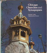 CHICAGO CHURCHES AND SYNAGOGUES An Architectural Pilgrimage