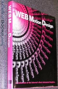 Web Motion Design: A Collection of the Internet's Best Animated Graphics