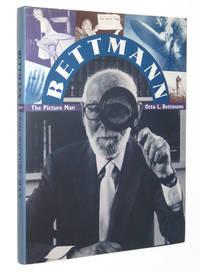 Bettmann: The Picture Man