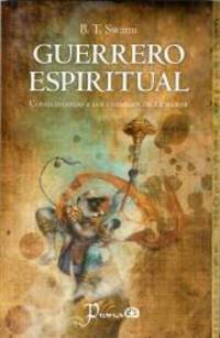 Guerrero espiritual. Conquistando los enemigos de la mente Spanish Edition