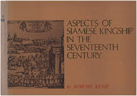 Aspects of Siamese Kingship in the Seventeenth Century