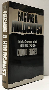 Facing a Holocaust: The Polish Government-in-exile and the Jews, 1943-1945