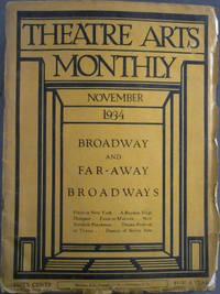 Theatre Arts Monthly - November, 1934 Volume XVIII, No 11 : Broadway and Far-Away Broadways