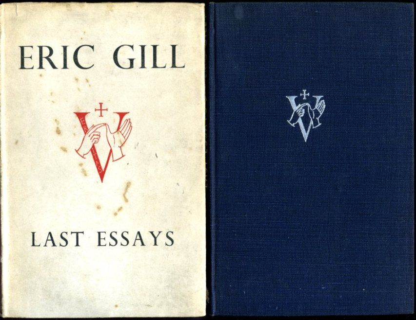 eric gill essay typography first edition An essay on typography by eric gill composition of time & place i lettering 23 an essay on typography was first published in edition us news ultimate.