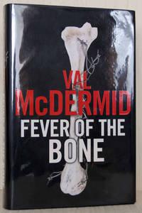 Fever Of The Bone (UK Signed Copy)