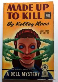 Made Up To Kill (A Jeff Troy Mystery)