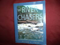 The River Chasers. A History of American Whitewater Paddling