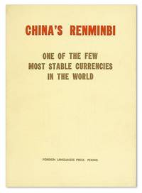 China's Renminbi: One of the Few Most Stable Currencies in the World