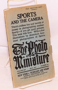 image of The photo-Miniature, Volume XIV May 1917 Number 161; Sports and the Camera; There's endless fun and barrels of money in photographing outdoor Sports-- if you get good pictures. This book tells how. With a few illustrations by America's foremost photographers of Sports