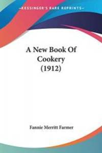image of A New Book Of Cookery (1912)
