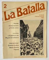 image of La Batalla: por la convergencia de los revolucionarios. No. 2 (Feb.-Mar. 1983)