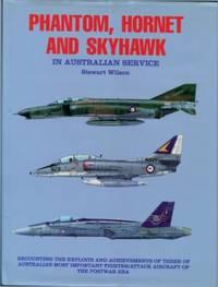 Phantom, Hornet and Skyhawk in Australian Service