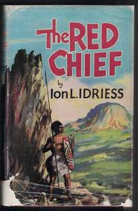 THE RED CHIEF As Told by the Last of His Tribe