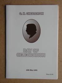 G. K. Chesterton: Day of Celebration. Saturday 13th May 1995.