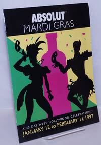 image of Absolut Mardi Gras: a 30 day West Hollywood celebration; January 12 to February 11, 1997