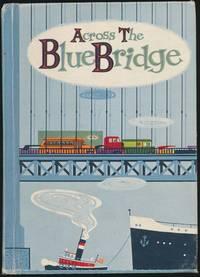 Across the Blue Bridge